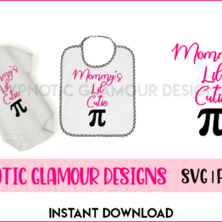 mommy's lil cutie pi